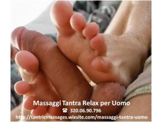 MASSAGGIATORE TANTRA PER UOMO - RELAX INTEGRALE  - ROMA MARCONI